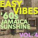 Easy Vibes: '60s Jamaica Sunshine Vol. 4 thumbnail