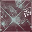 White Demon Disco thumbnail