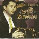 Anibal Troilo - Quejas De Bandoneon thumbnail