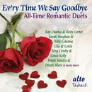 Evr'y Time We Say Goodbye - All-Time Romantic Duets thumbnail