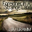 Foreigner In A Strange Land thumbnail