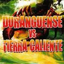 Duranguense Vs. Tierra Caliente thumbnail