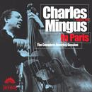 Charles Mingus In Paris - The Complete America Session (Crystal Version) thumbnail