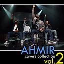 Ahmir: The Covers Collection - Vol. 2 thumbnail