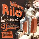 Reggae Anthology: Winston Riley - Quintessential Techniques thumbnail