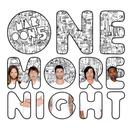 One More Night (Single) thumbnail