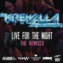 Live For The Night (Remix EP) (Explicit) thumbnail