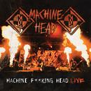 Machine F**king Head Live thumbnail