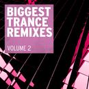 Biggest Trance Remixes, Vol. 2 thumbnail
