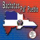 Bachatas Pal Pueblo: Mas Pueblo Que Nunca thumbnail