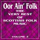 Oor Ain' Folk: The Very Best Of Scottish Music, Vol. 3 thumbnail