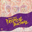 Tropicalbacanal (Deluxxxe Version) thumbnail
