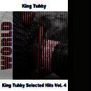 King Tubby Selected Hits Vol. 4 thumbnail
