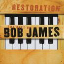 Restoration - The Best Of Bob James thumbnail