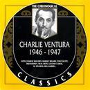 The Chronological Charlie Ventura: 1946-1947 thumbnail