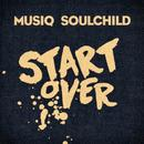 Start Over (Single) thumbnail