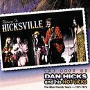 The Best Of Dan Hicks And His Hot Licks - The Blue Thumb Years: 1971-1973 thumbnail