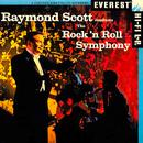 Raymond Scott Conducts The Rock 'n Roll Symphony (Digitally Remastered) thumbnail