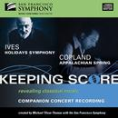 Ives: Holidays Symphony; Copland: Appalachian Spring thumbnail
