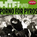 Rhino Hi-Five: Porno For Pyros thumbnail