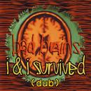 I & I Survived (Dub) thumbnail