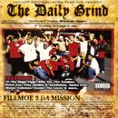The Daily Grind - Fillmoe 2 Da Mission (Explicit) thumbnail