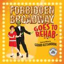 Forbidden Broadway Goes To Rehab thumbnail