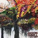 Jason Isbell And The 400 Unit thumbnail