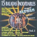 15 Baladas Inolvidables Vol. 1: Las Mejores thumbnail