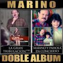 La Gran Tribulacion (Version 1985) / Marino Y Pahola En Concierto (Doble Album) (Live) thumbnail