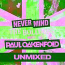 Never Mind The Bollocks... Here's Paul Oakenfold thumbnail