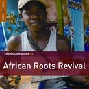 Rough Guide To African Roots Revival thumbnail