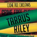Crime Free Christmas (Single) thumbnail
