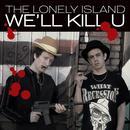 We'll Kill U thumbnail
