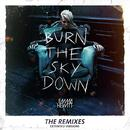 Burn The Sky Down (The Remixes - Extended Versions) thumbnail