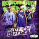 High Standards And Greatest Hits (Explicit) thumbnail