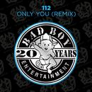 Only You (Remix) thumbnail