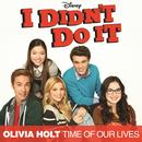 """Time Of Our Lives (Main Title Theme) (Music From The TV Series """"I Didn't Do It"""") thumbnail"""
