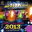 La Gira Por La Baja California 2013 (Las Tres Mixtecas) (En Vivo) thumbnail
