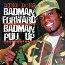 Bad Man Forward, Bad Man Pull Up thumbnail
