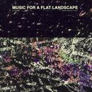 Music For A Flat Landscape: Official Soundtrack Of The Goob thumbnail