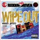 Riddim Driven: Wipe Out thumbnail