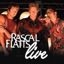 Rascal Flatts Live (Live Album) thumbnail