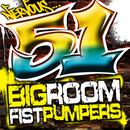 51 Big Room Fist Pumpers  thumbnail
