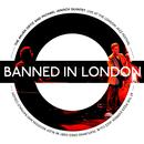Banned In London thumbnail