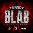 B.L.A.B. (Ballin Like A B**ch) (Single) thumbnail