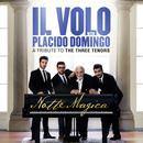 Notte Magica - A Tribute To The Three Tenors (Live) thumbnail
