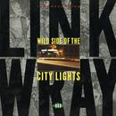 Wild Side Of The City Lights thumbnail