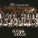 Fuego Cruzado (Single) thumbnail