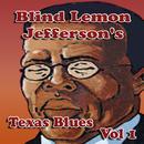 Blind Lemon Jefferson's Texas Blues Vol 1 thumbnail